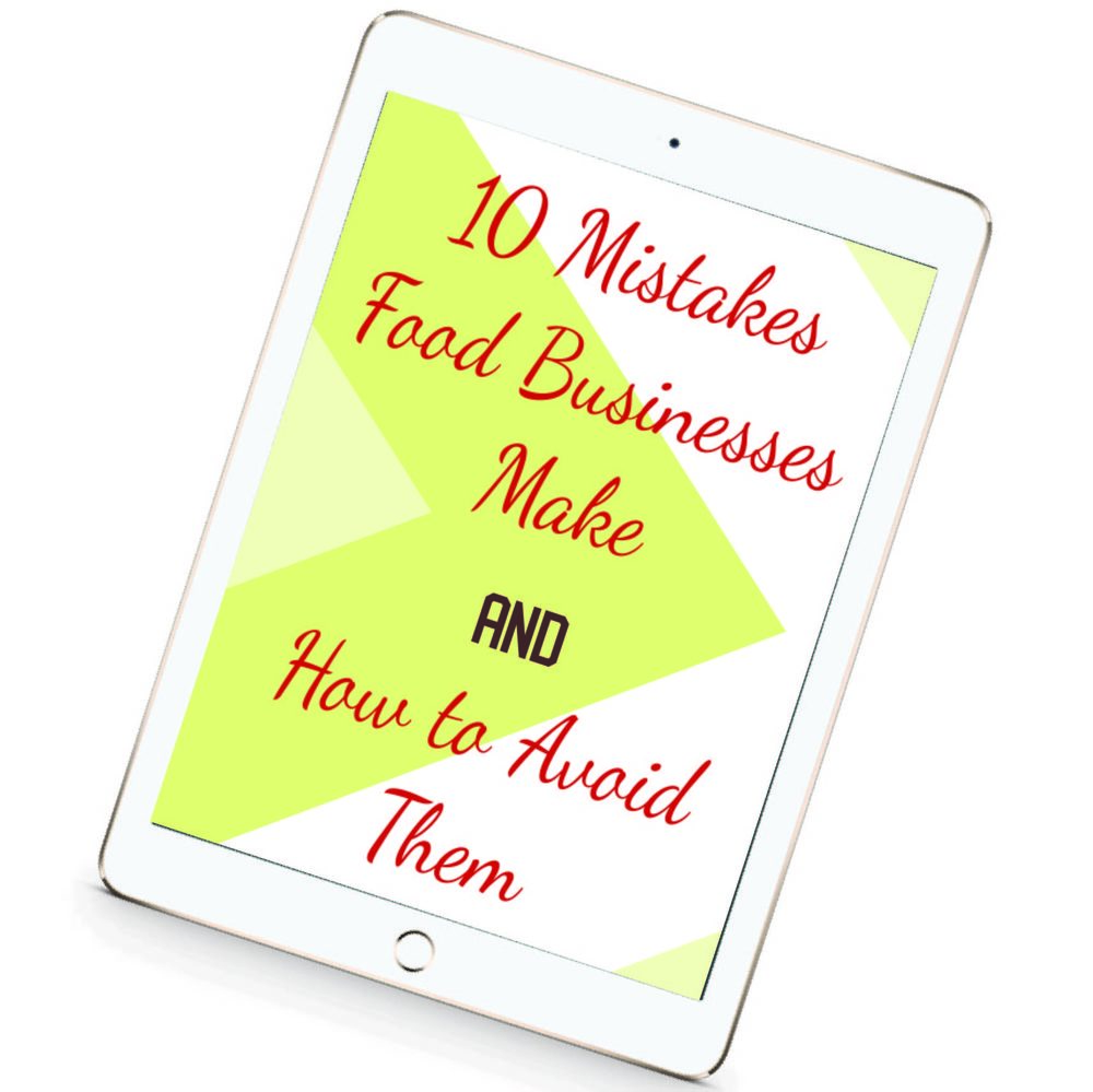 10 Mistakes Food Businesses Make AND How to Avoid Them