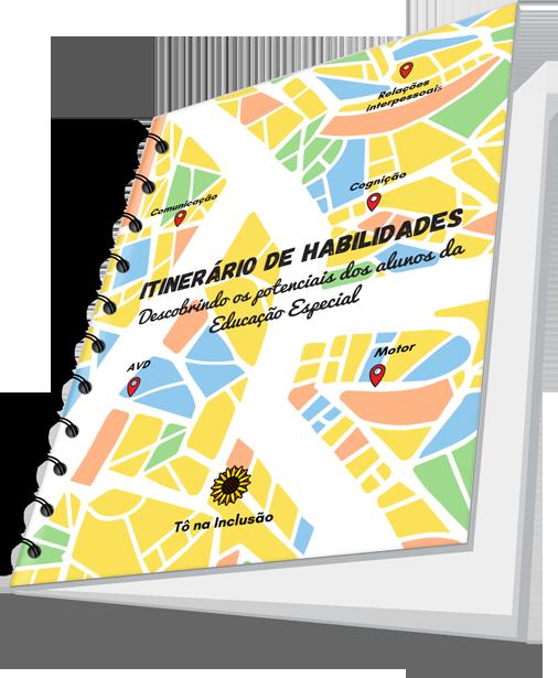 capa do e-book Itinerário de Habilidades: Descobrindo os potenciais dos alunos da Educação Especial
