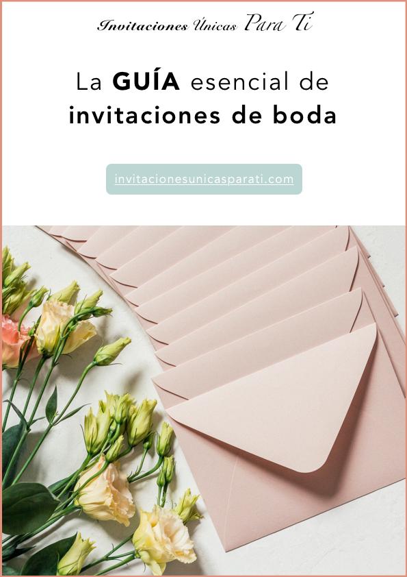 La guía esencial de invitaciones de boda