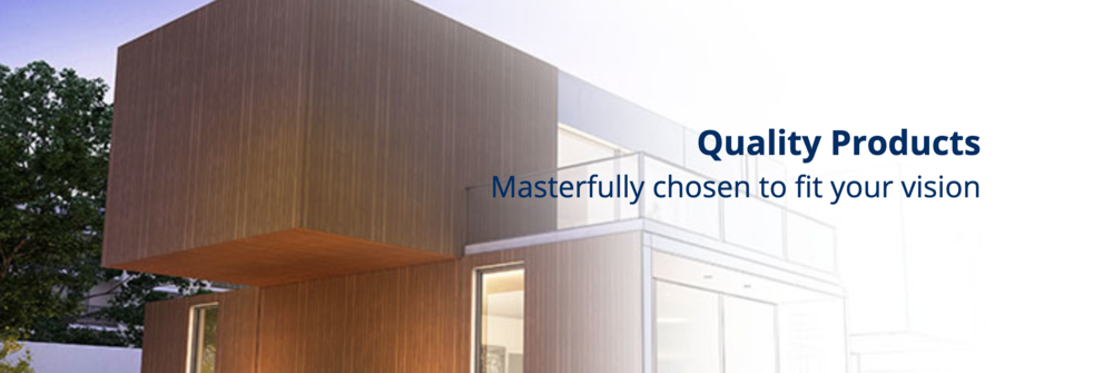 Quality products masterfully chosen to fit your vision