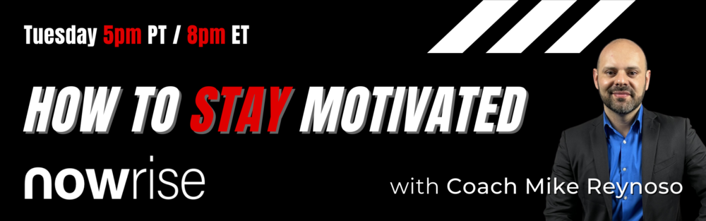 how to stay motivated with mike reynoso
