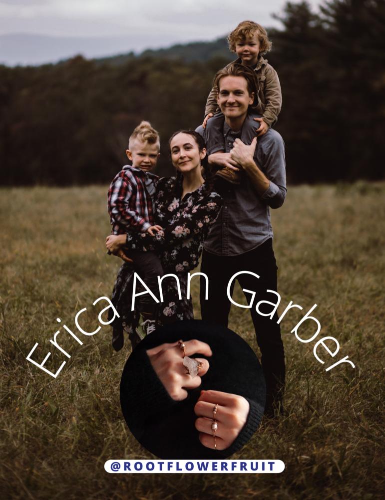 Erica Ann Garber @ Root Flower Fruit