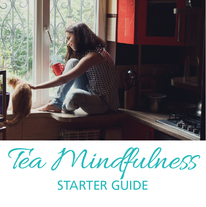 Tea Mindfulness Starter Guide