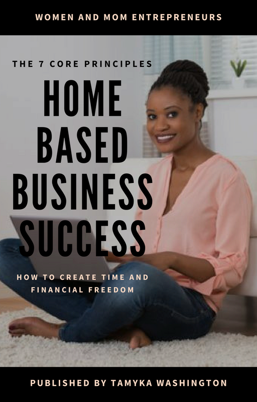 The 7 Core Principles for Home Based Business Success | By Tamyka Washington