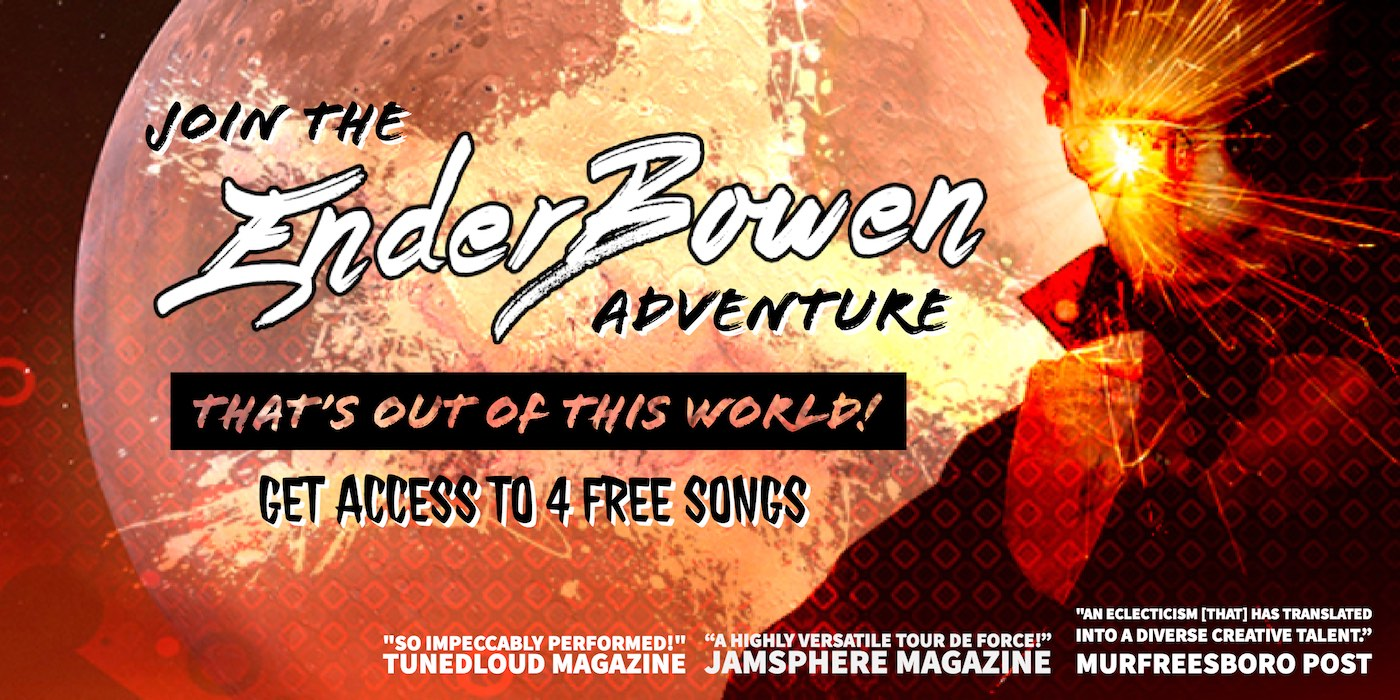 Join The Ender Bowen Adventure That's Out Of This World!